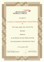 Awarded to Courier Communication Central Board as the Cargo Agent who sent the first secure shipment